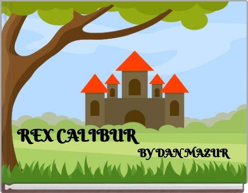 REX CALIBUR