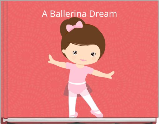 A Ballerina Dream