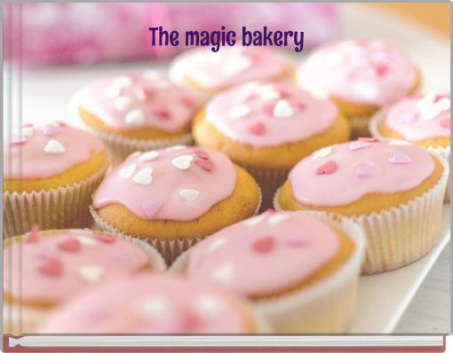 The magic bakery