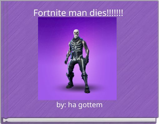 Fortnite man dies!!!!!!!
