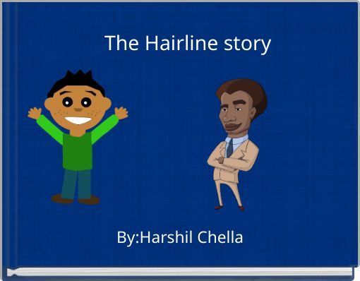 The Hairline story