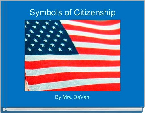 Symbols of Citizenship