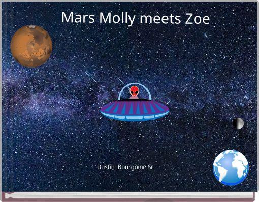 Mars Molly meets Zoe