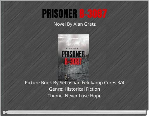 PRISONER B-3087Novel By Alan Gratz