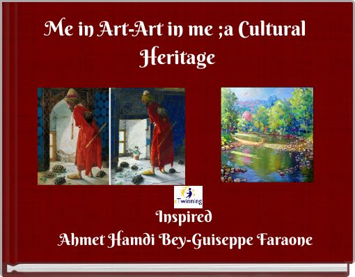 Me in Art-Art in me ;a Cultural Heritage