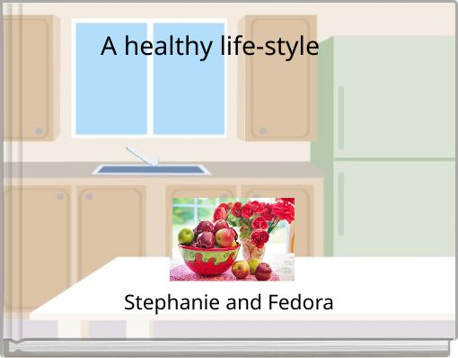 A healthy life-style