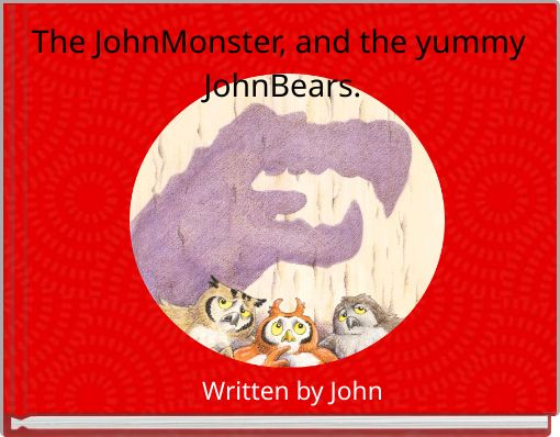 The JohnMonster, and the yummy JohnBears.
