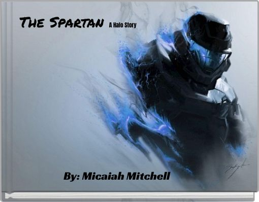 The Spartan   A Halo Story