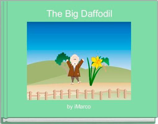 The Big Daffodil