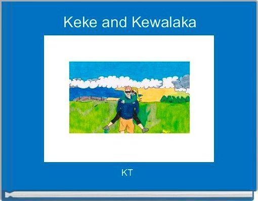Keke and Kewalaka