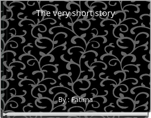 The very short story