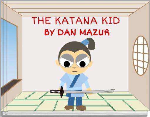 THE KATANA KID