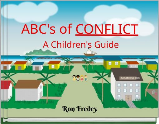 ABC's of CONFLICT A Children's Guide