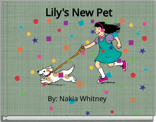 Lily's New Pet