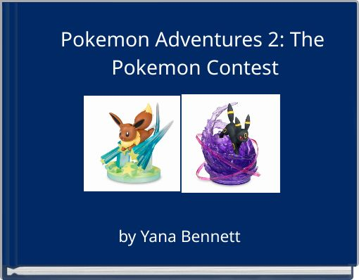 Pokemon Adventures 2: The Pokemon Contest
