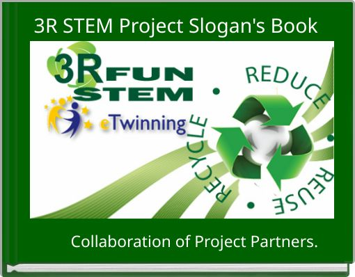 3R STEM Project Slogan's Book