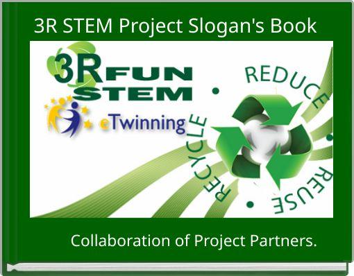 3R STEM Project Slogan's Book