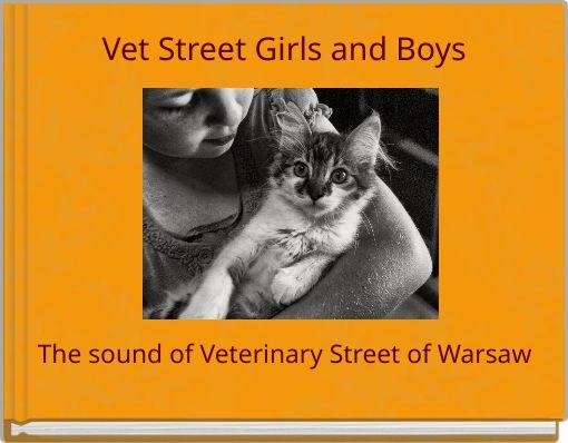 Vet Street Girls and Boys