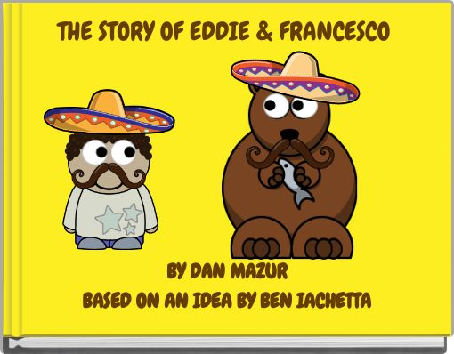 THE STORY OF EDDIE & FRANCESCO
