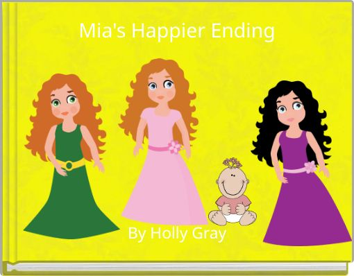 Mia's Happier Ending