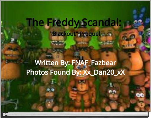 The Freddy Scandal: