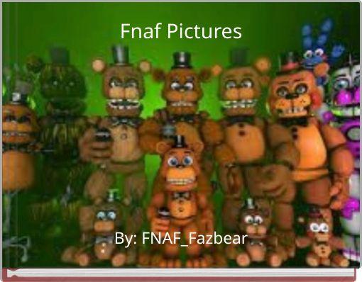 Fnaf Pictures