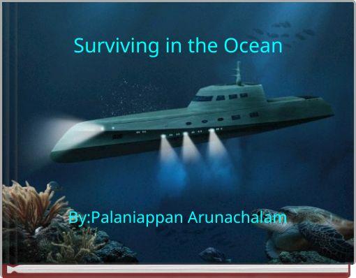 Surviving in the Ocean