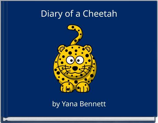 Diary of a Cheetah