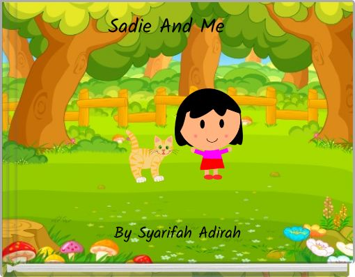 Sadie And Me