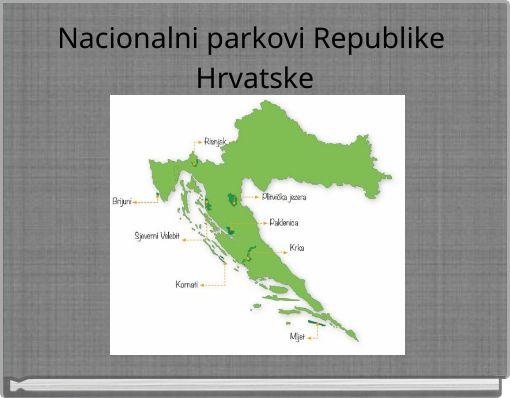 Nacionalni parkovi Republike Hrvatske
