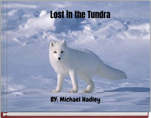 Lost in the Tundra
