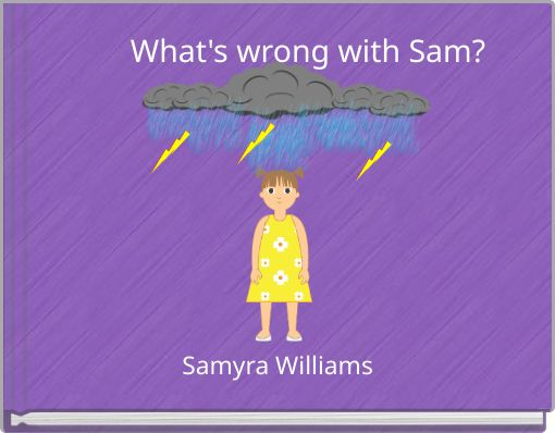 What's wrong with Sam?