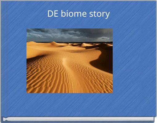 DE biome story