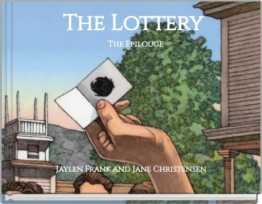 The Lottery The Epilouge