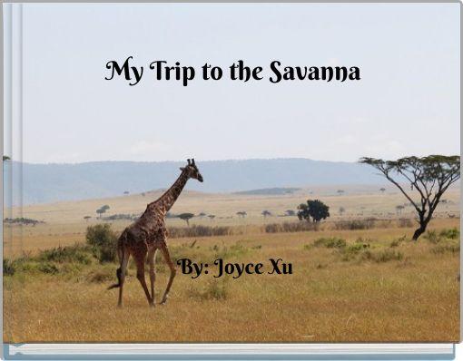My Trip to the Savanna