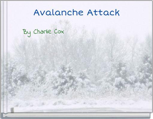 Avalanche Attack