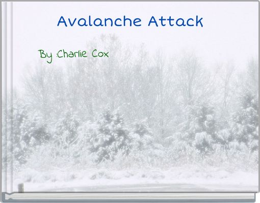 Avalanche Attack