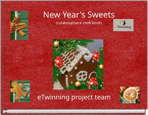 New Year's Sweets(colaborative e cook book)