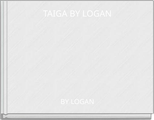 TAIGA BY LOGAN