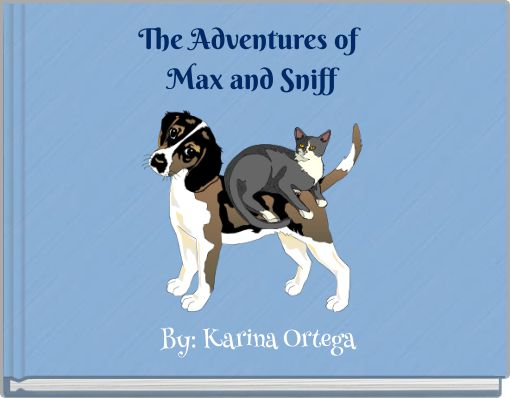 The Adventures of Max and Sniff