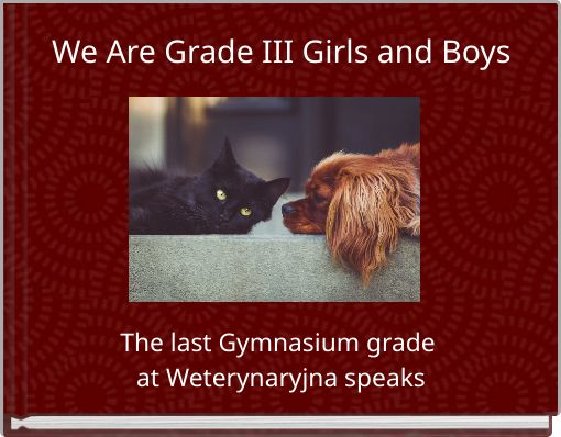 We Are Grade III Girls and Boys