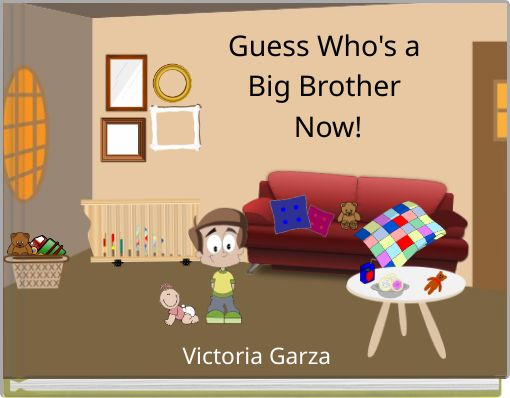 Guess Who's a Big Brother Now!
