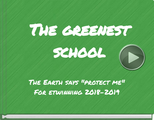 Book titled 'The greenestschool'