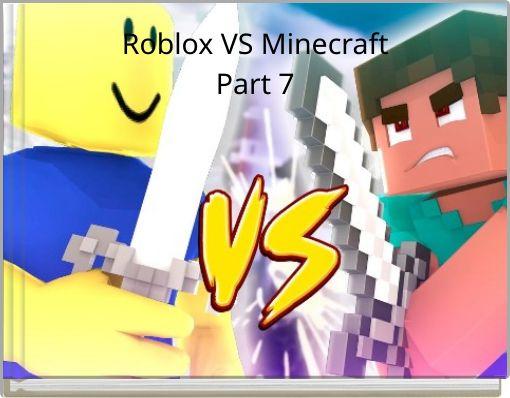 Roblox VS MinecraftPart 7