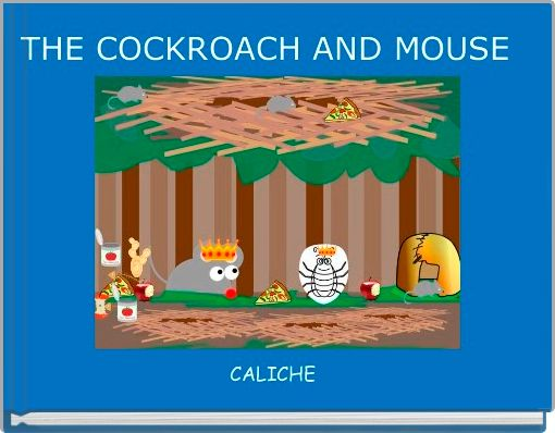 THE COCKROACH AND MOUSE