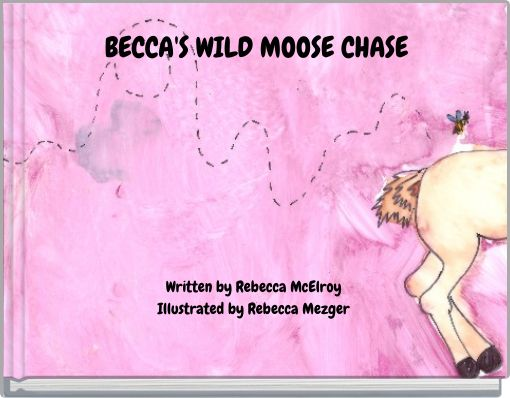 BECCA'S WILD MOOSE CHASE