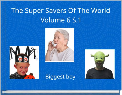 The Super Savers Of The World Volume 6  S.1