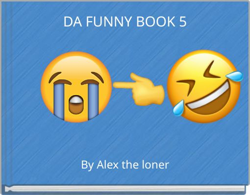 DA FUNNY BOOK 5