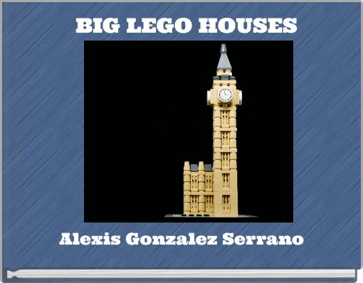BIG LEGO HOUSES