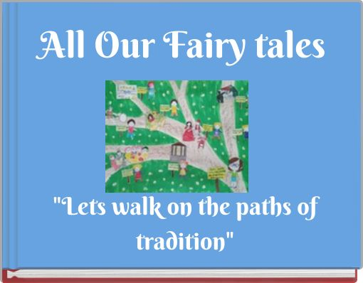 All Our Fairy tales